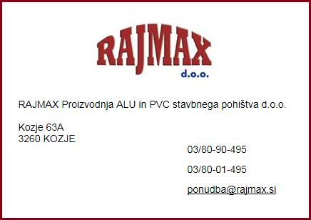 Rajmax proizvodnja alu in pvc stavbnega pohi tva d o o for Ecotrend mats